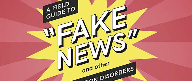 A new guide to Fake News was launched last week by the Public Data Lab.